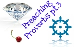 Preaching Proverbs 3: Full-Length Single Saying Sermons
