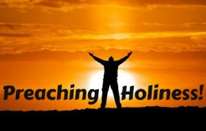 Preaching Holiness - part 2