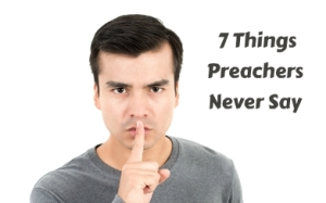 You Might Be a Preacher If